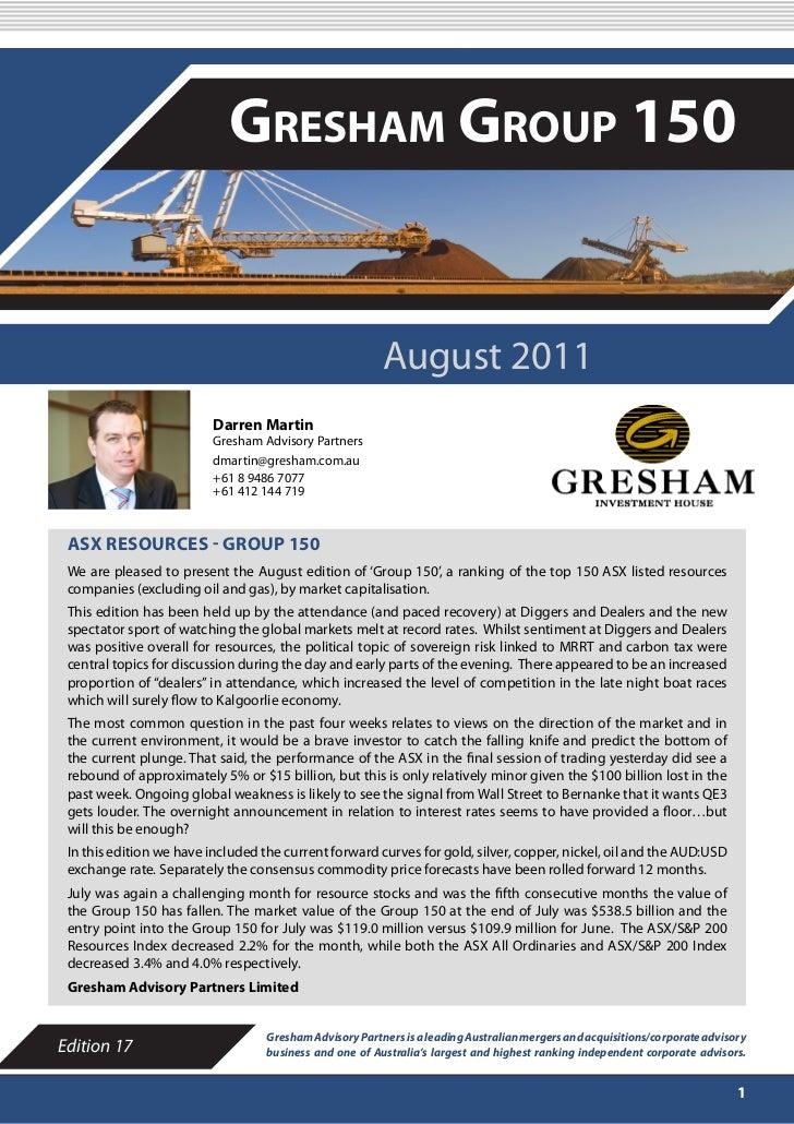 AUGUST 2011                            Gresham Group 150                                                         August 20...