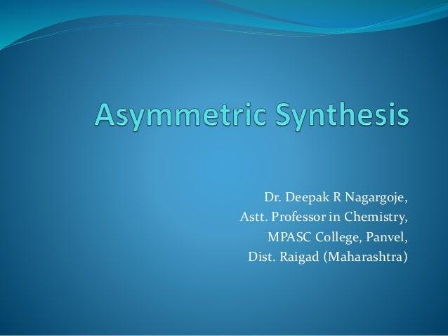 Dr. Deepak R Nagargoje, Astt. Professor in Chemistry, MPASC College, Panvel, Dist. Raigad (Maharashtra)