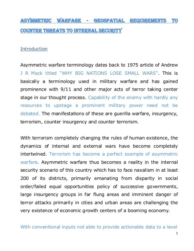 1 Asymmetric Warfare - Geospatial Requirements to Counter Threats to Internal Security Introduction Asymmetric warfare ter...