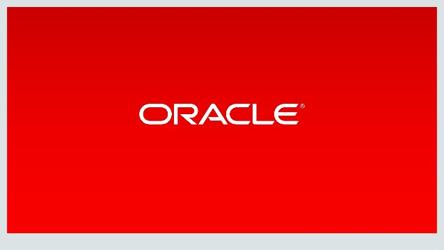 Copyright © 2017, Oracle and/or its affiliates. All rights reserved.4th of February Oracle / Fosdem 2017 41 @distributedpe...