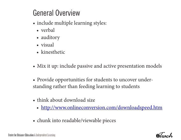 General Overview                            • include multiple learning styles:                              • verbal   ...