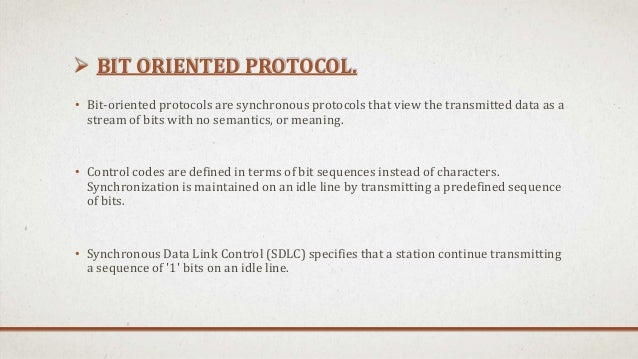 bits oriented syncronishing protocols are