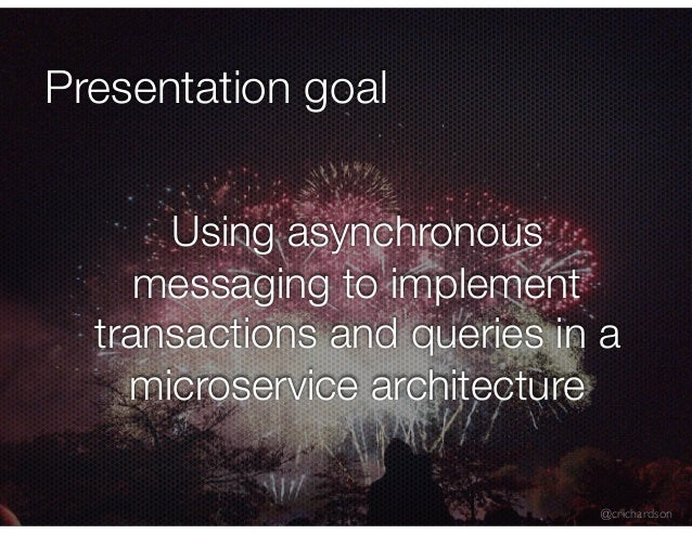 Mucon: Not Just Events: Developing Asynchronous Microservices Slide 2