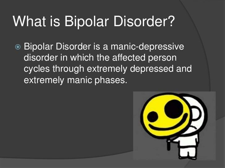 what is bipolar disorder essay Causes of bipolar disorder - bipolar disorder title length color rating : maintenance treatment of bipolar disorder essay - maria grew up in a small town in ohio as an only child.