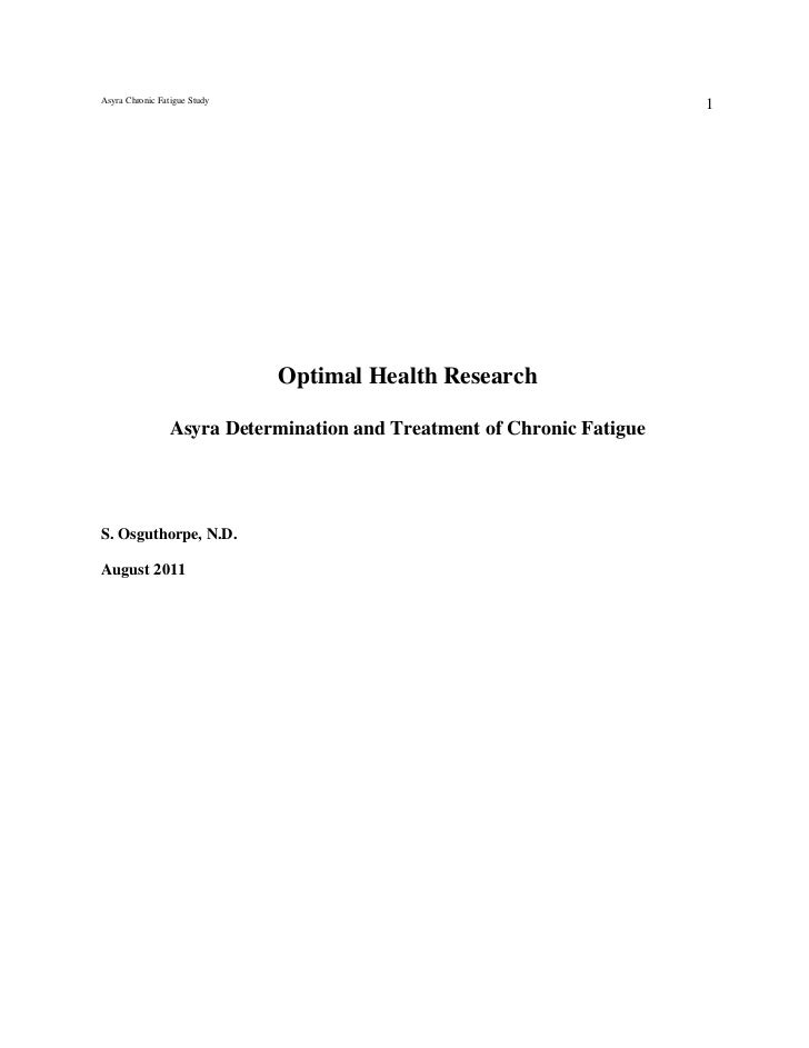 Asyra Chronic Fatigue Study                                                                        1                      ...