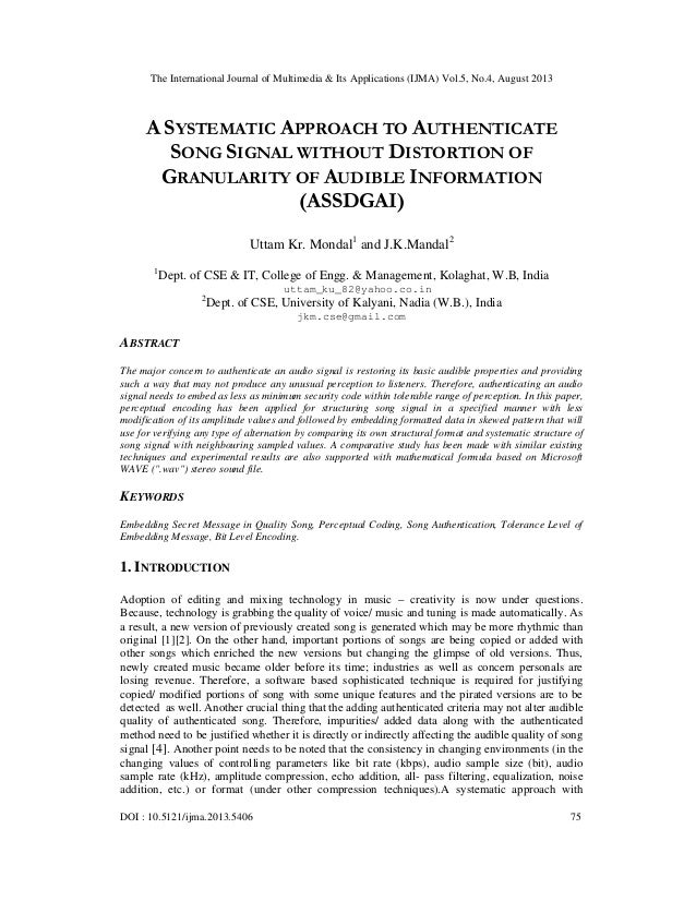 The International Journal of Multimedia & Its Applications (IJMA) Vol.5, No.4, August 2013 DOI : 10.5121/ijma.2013.5406 75...