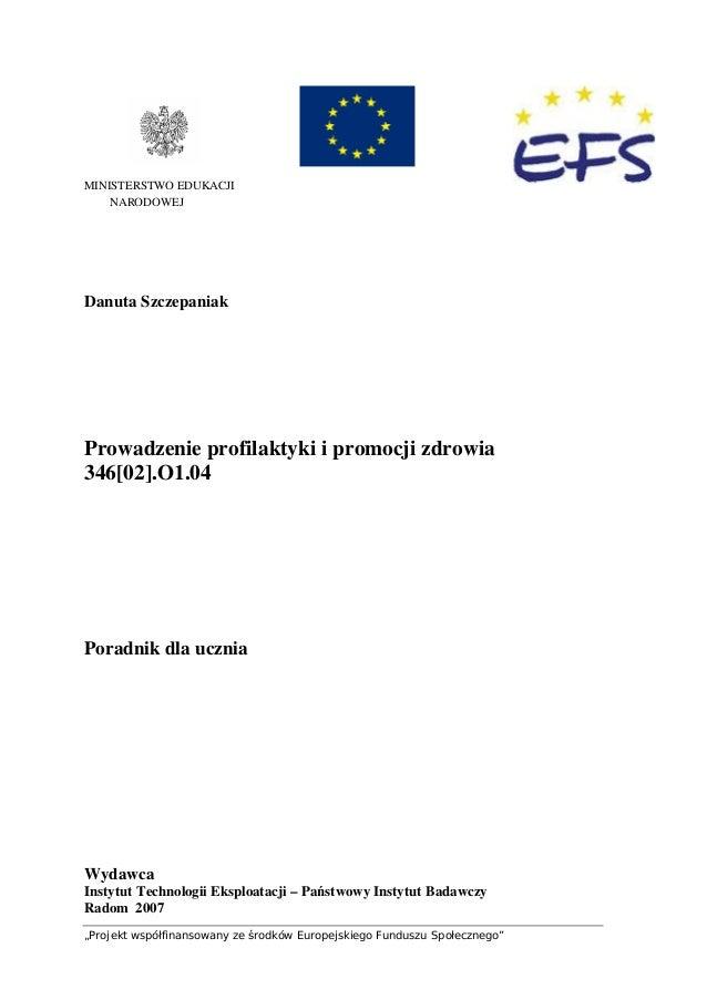 """""""Projekt współfinansowany ze środków Europejskiego Funduszu Społecznego"""" 1 MINISTERSTWO EDUKACJI NARODOWEJ Danuta Szczepan..."""