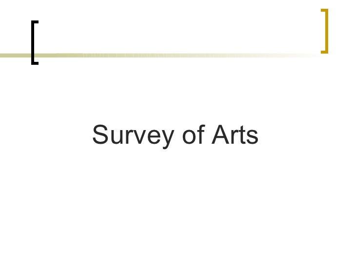 Survey of Arts
