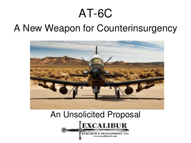 AT-6CA New Weapon for Counterinsurgency       An Unsolicited Proposal