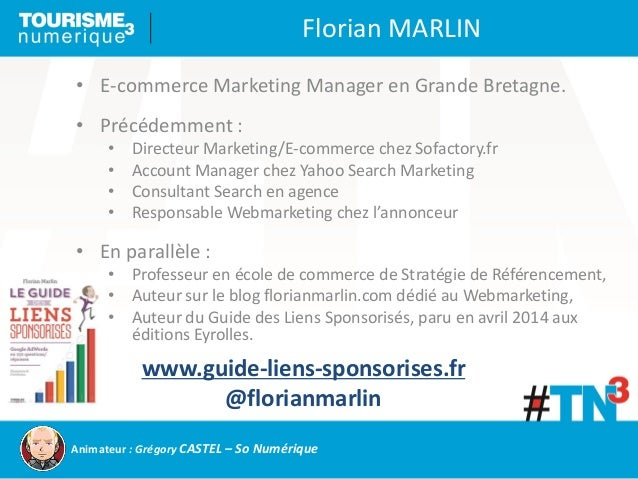 • E-commerce Marketing Manager en Grande Bretagne. • Précédemment : • Directeur Marketing/E-commerce chez Sofactory.fr • A...