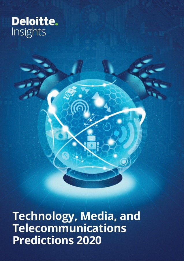 Technology, Media, and Telecommunications Predictions 2020