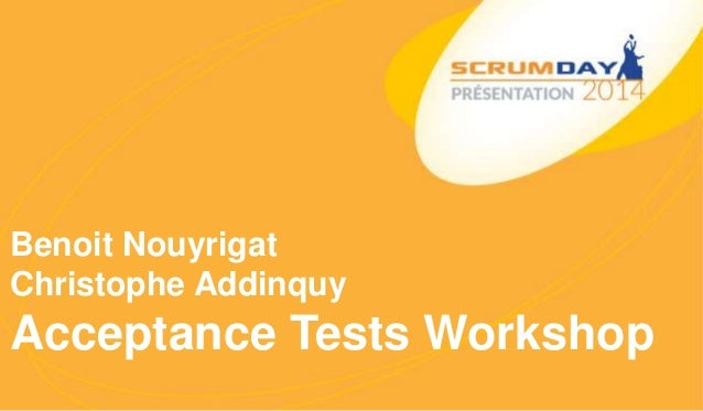Acceptance Tests Workshop Slide 2