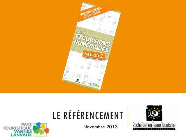 LE RÉFÉRENCEMENT Novembre 2013