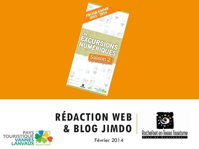 RÉDACTION WEB & BLOG JIMDO Février 2014