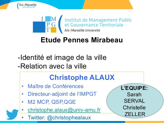 RFWREUH‡/21  RENCONTRES NATIONALES  Communication  marketing territorial  1  Etude Pennes Mirabeau  - Identité et image de...