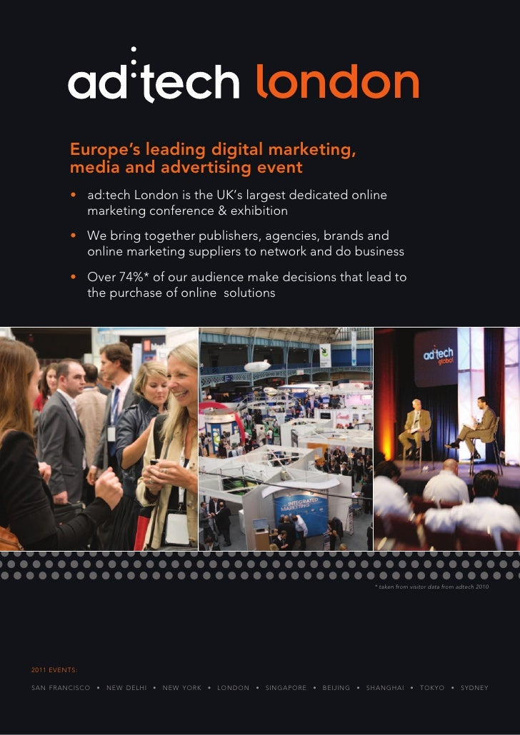 london         Europe's leading digital marketing,         media and advertising event          • ad:tech london is the Uk...