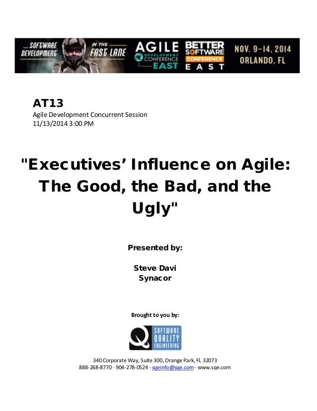 Executives' Influence on Agile: The Good, the Bad, and the