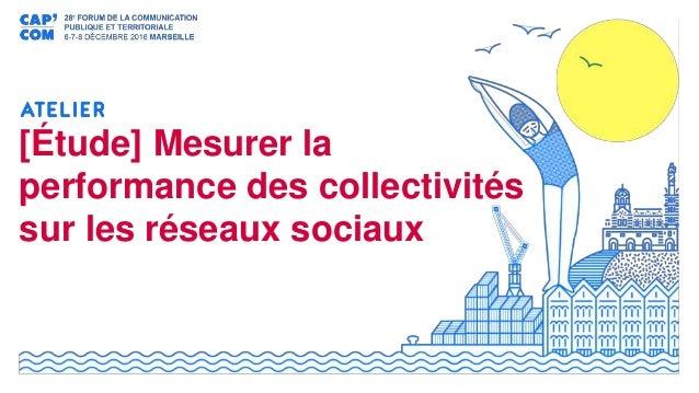 [Étude] Mesurer la performance des collectivités sur les réseaux sociaux