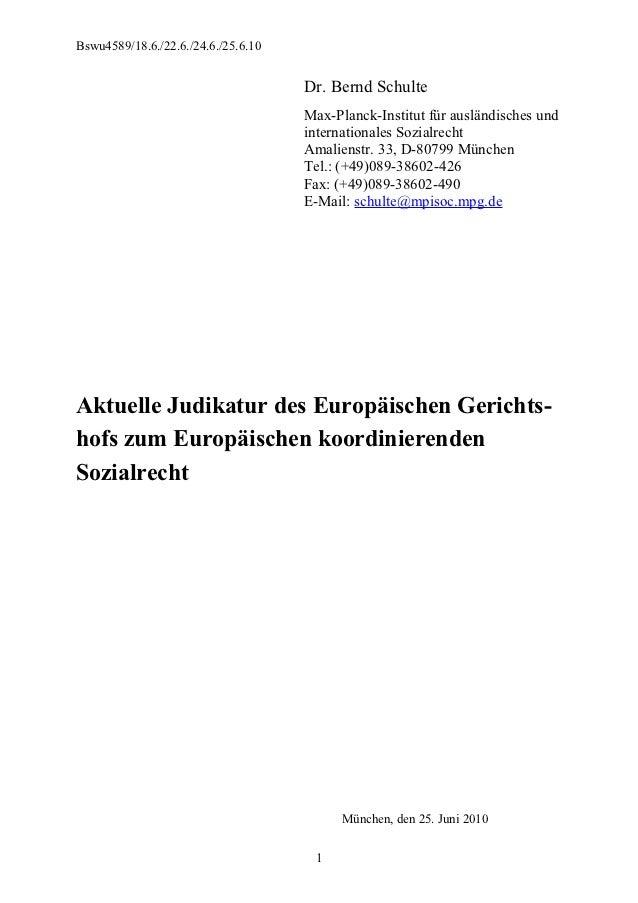 Bswu4589/18.6./22.6./24.6./25.6.10                                     Dr. Bernd Schulte                                  ...