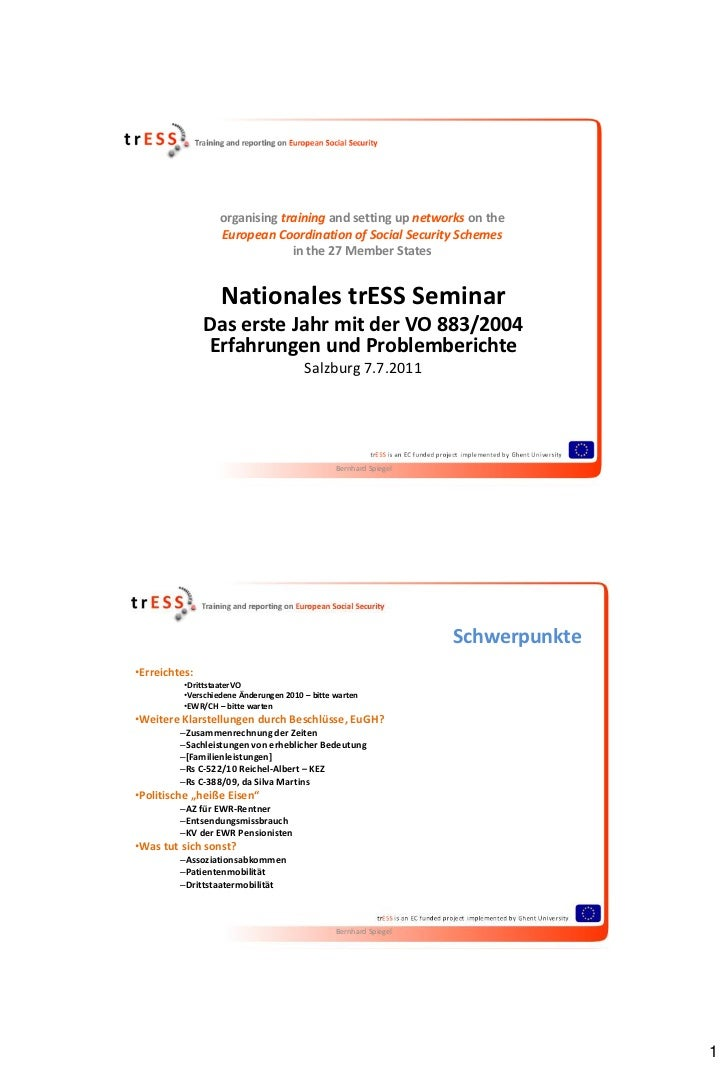 organising training and setting up networks on the                  European Coordination of Social Security Schemes      ...