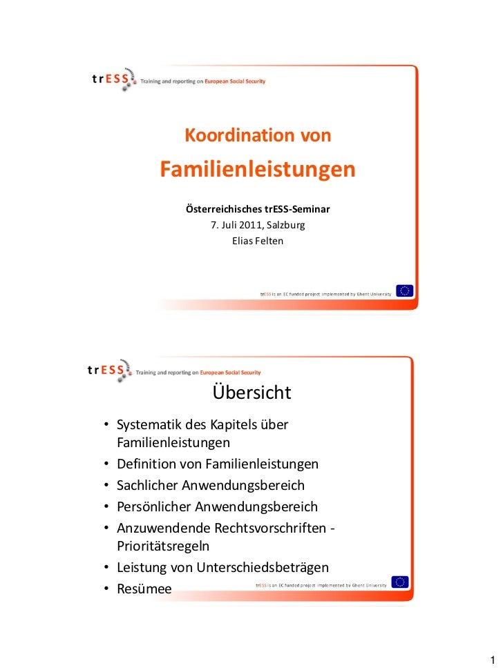Koordination von        Familienleistungen            Österreichisches trESS-Seminar                 7. Juli 2011, Salzbur...