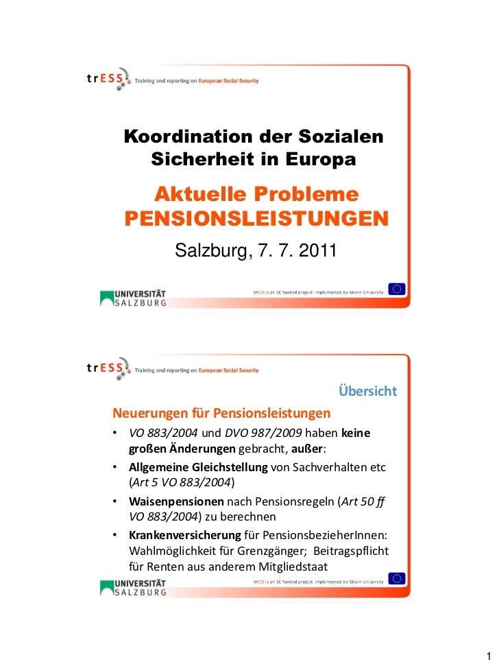 Koordination der Sozialen   Sicherheit in Europa    Aktuelle Probleme  PENSIONSLEISTUNGEN           Salzburg, 7. 7. 2011  ...