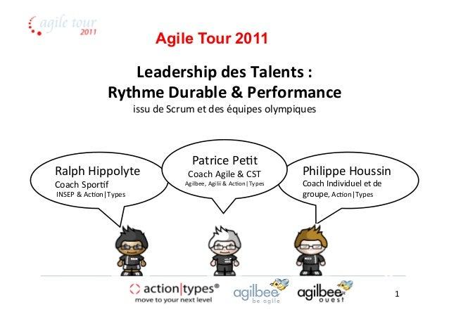 Leadership  des  Talents  :   Rythme  Durable  &  Performance   issu  de  Scrum  et  des  équipe...