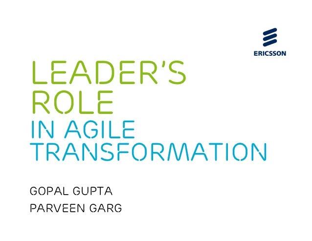 Leader'srolein AgiletransformationGopal GuptaParveen Garg