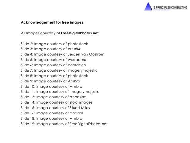 Acknowledgement for free images.  All Images courtesy of FreeDigitalPhotos.net  Slide 2: Image courtesy of photostock  Sli...