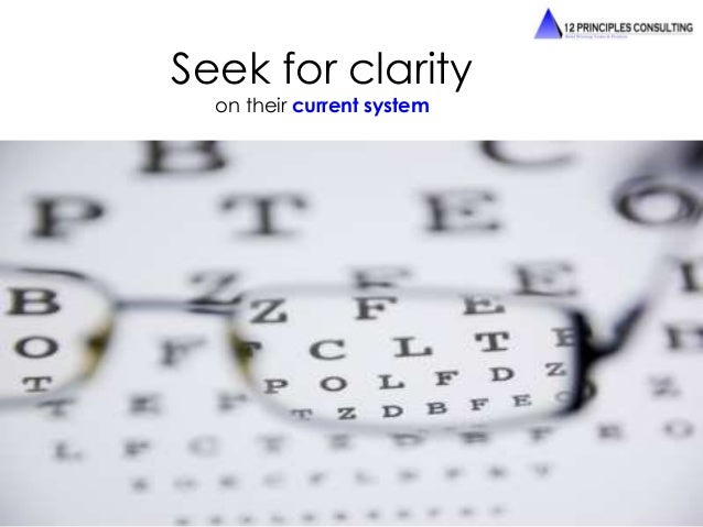 Seek for clarity  on their current system