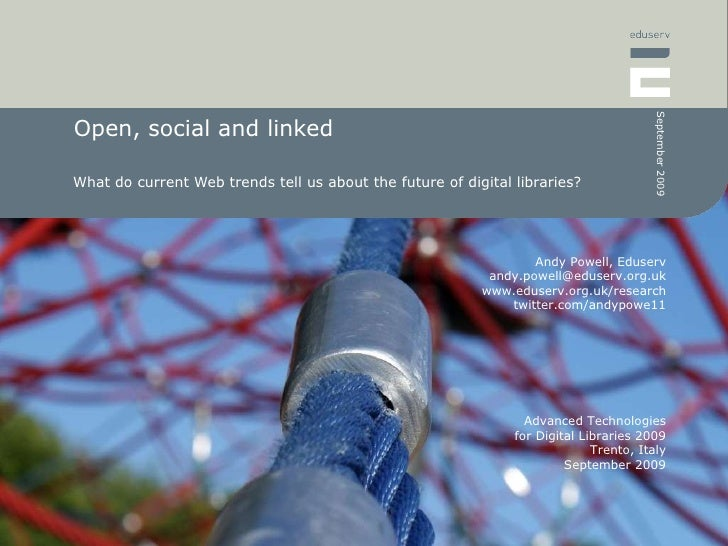 Open, social and linked What do current Web trends tell us about the future of digital libraries?