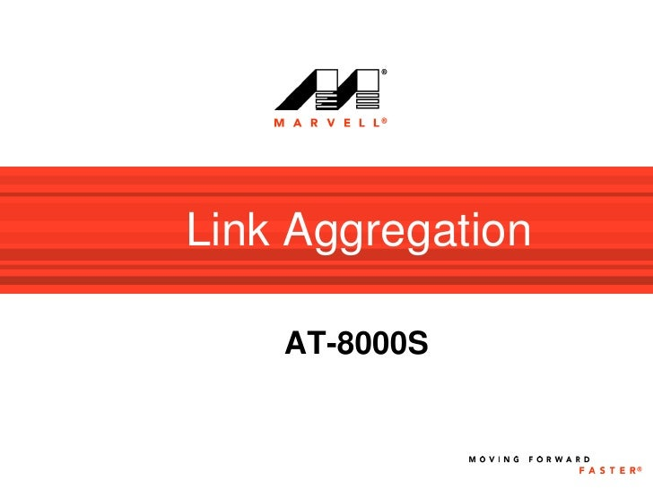 Link Aggregation      AT-8000S