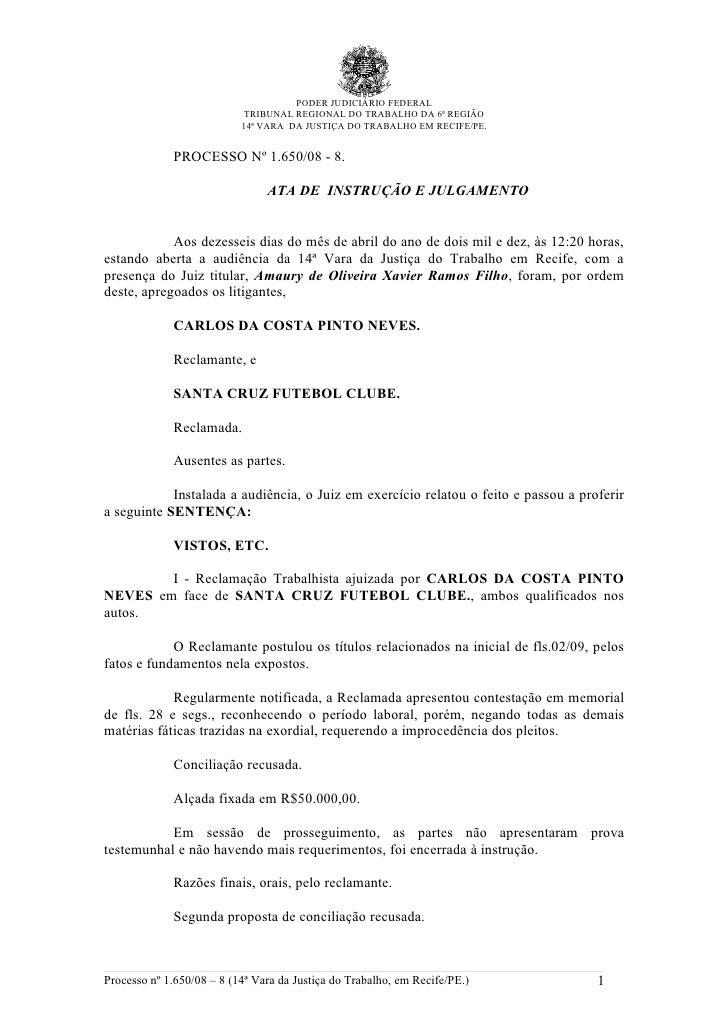 PODER JUDICIÁRIO FEDERAL                             TRIBUNAL REGIONAL DO TRABALHO DA 6ª REGIÃO                           ...