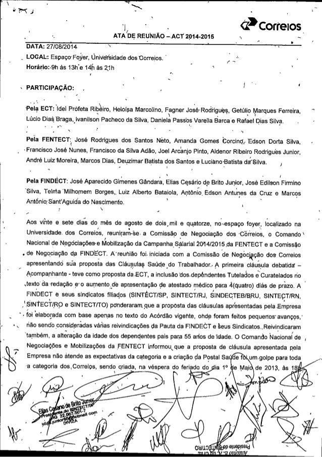 ;l  j ' ü y .  V 1,. . 'J - .  ('13 Correios_  _ . _ ATA/ DE REUNIÃO -. ACT 2914-2015 ,  É I   _ LOCAL:  EspaçUFqver,  Úni...