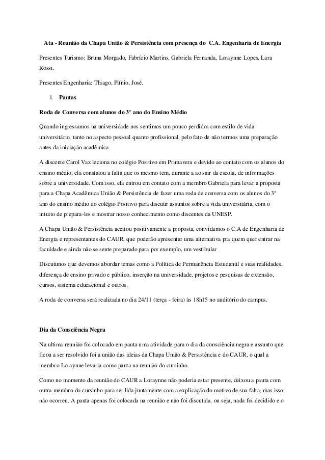 Ata - Reunião da Chapa União & Persistência com presença do C.A. Engenharia de Energia Presentes Turismo: Bruna Morgado, F...