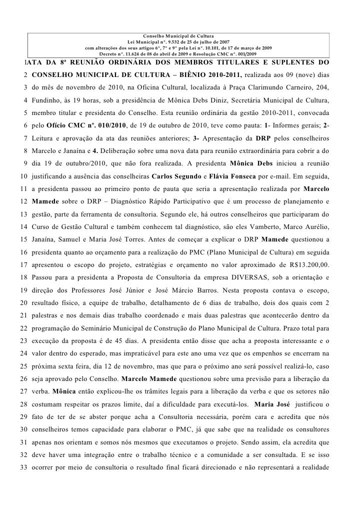 Conselho Municipal de Cultura                                        Lei Municipal nº. 9.532 de 25 de julho de 2007       ...