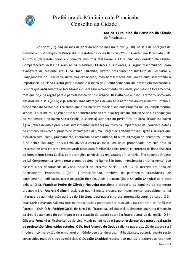 Prefeitura do Município de Piracicaba Conselho da Cidade Ata da 1ª reunião do Conselho da Cidade de Piracicaba. Aos doze (...