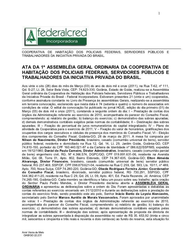 1COOPERATIVA DE HABITAÇÃO DOS POLICIAIS FEDERAIS,                         SERVIDORES       PÚBLICOS      ETRABALHADORES DA...