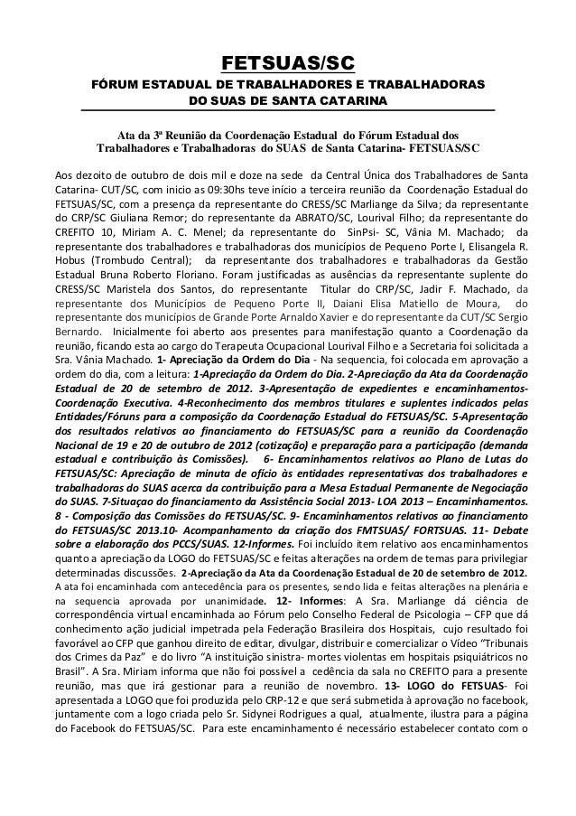 FETSUAS/SC       FÓRUM ESTADUAL DE TRABALHADORES E TRABALHADORAS                  DO SUAS DE SANTA CATARINA           Ata ...