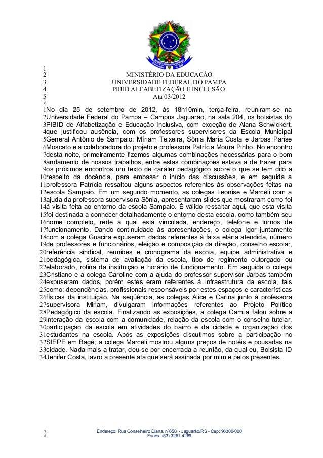 1 2                            MINISTÉRIO DA EDUCAÇÃO 3                        UNIVERSIDADE FEDERAL DO PAMPA 4            ...