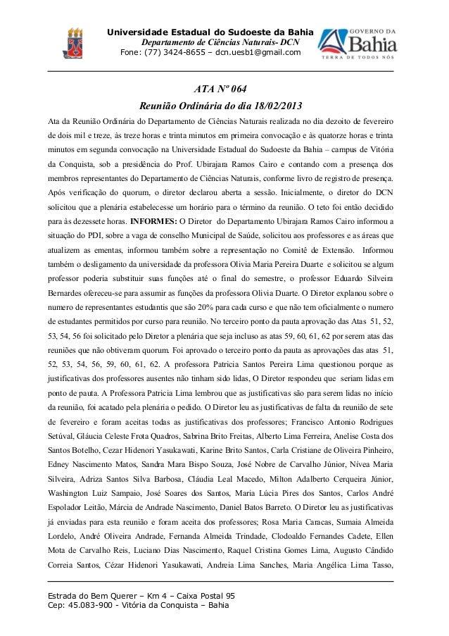 Universidade Estadual do Sudoeste da Bahia Departamento de Ciências Naturais- DCN Fone: (77) 3424-8655 – dcn.uesb1@gmail.c...