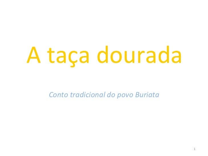 A taça dourada Conto tradicional do povo Buriata