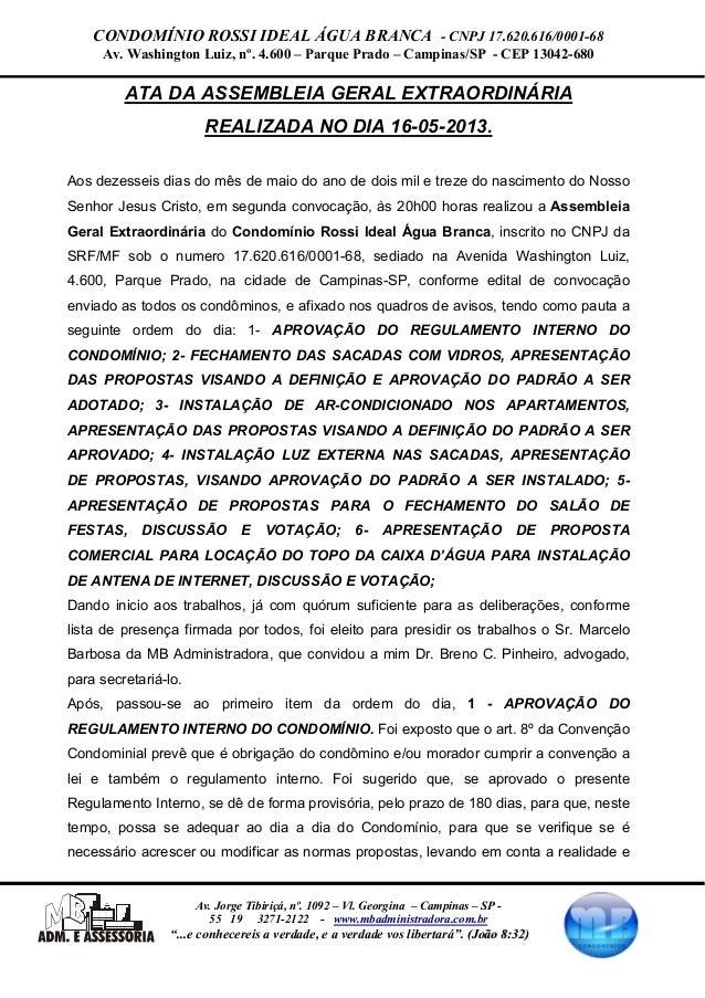 CONDOMÍNIO ROSSI IDEAL ÁGUA BRANCA - CNPJ 17.620.616/0001-68Av. Washington Luiz, nº. 4.600 – Parque Prado – Campinas/SP - ...
