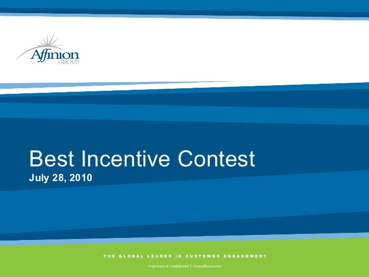 Best Incentive Contest July 28, 2010