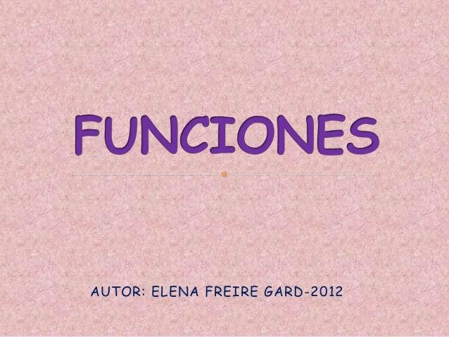 AUTOR: ELENA FREIRE GARD-2012