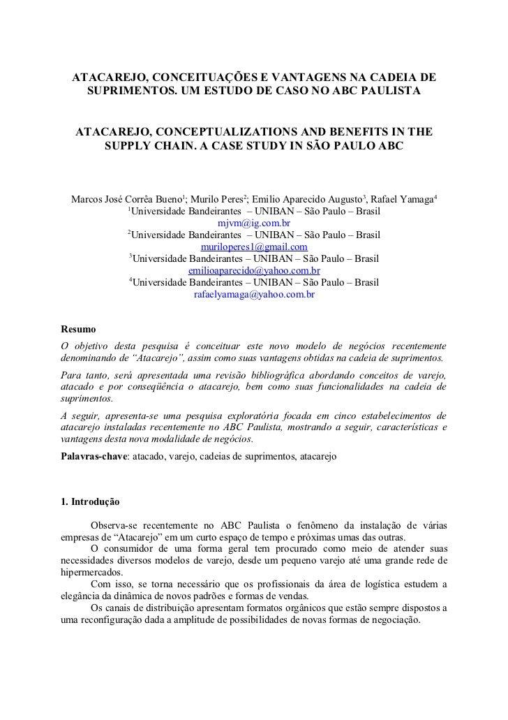 ATACAREJO, CONCEITUAÇÕES E VANTAGENS NA CADEIA DE    SUPRIMENTOS. UM ESTUDO DE CASO NO ABC PAULISTA   ATACAREJO, CONCEPTUA...