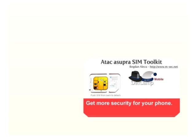 Atac asupra SIM Toolkit Bogdan Alecu — http: ([www. m—sec'net  r—— '-— 0 Mobile : J.2Jmp  _/   Push Sum from ham tc detach...