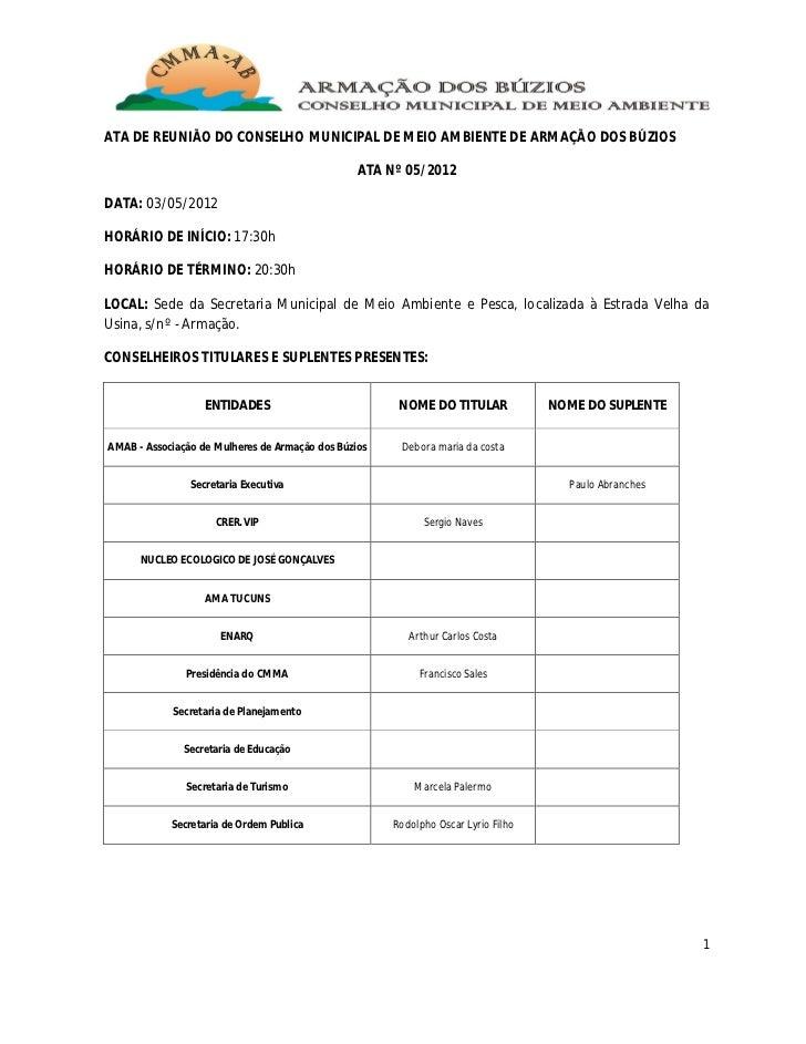 ATA DE REUNIÃO DO CONSELHO MUNICIPAL DE MEIO AMBIENTE DE ARMAÇÃO DOS BÚZIOS                                               ...