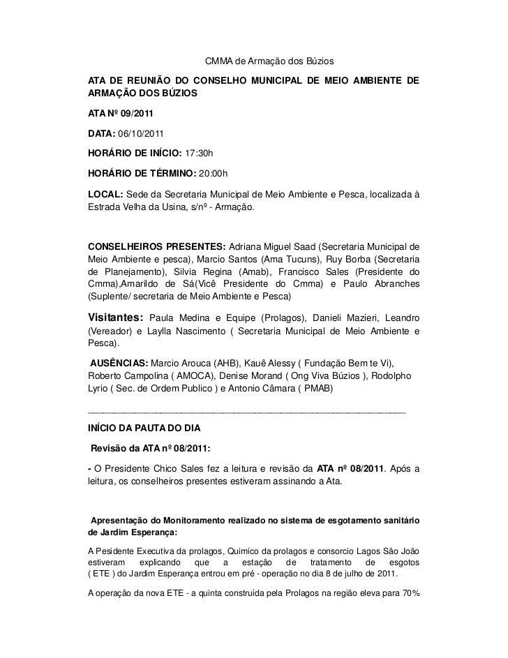 CMMA de Armação dos BúziosATA DE REUNIÃO DO CONSELHO MUNICIPAL DE MEIO AMBIENTE DEARMAÇÃO DOS BÚZIOSATA Nº 09/2011DATA: 06...