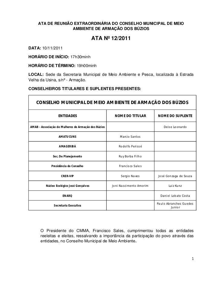 ATA DE REUNIÃO EXTRAORDINÁRIA DO CONSELHO MUNICIPAL DE MEIO                   AMBIENTE DE ARMAÇÃO DOS BÚZIOS              ...